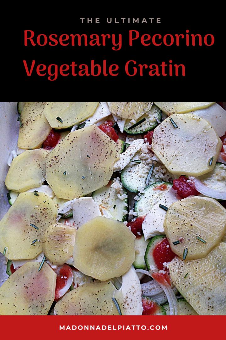 Vegetable gratin with Pecorino Cheese and Rosemary, Zucchini, Potato, Tomato
